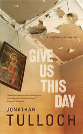 Give Us This Day by Jonathan Tulloch image