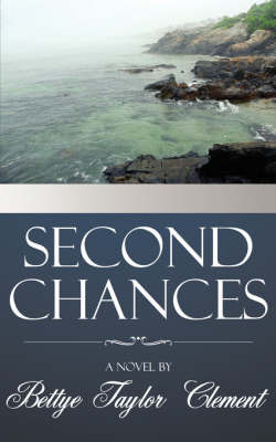 Second Chances by Bettye, Taylor Clement
