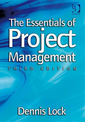 The Essentials of Project Management by Mr Dennis Lock
