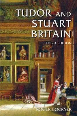 Tudor and Stuart Britain by Roger Lockyer image