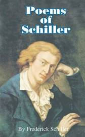 Poems of Schiller by Frederick Schiller image