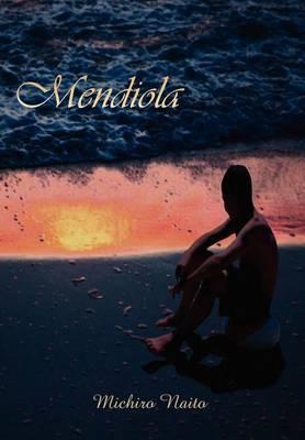 Mendiola by Michiro Naito