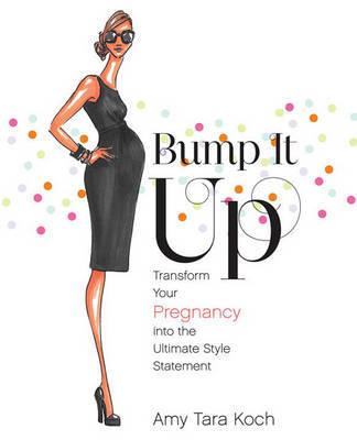 Bump It Up by Amy Tara Koch image