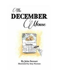 The December Mouse by John Stewart III