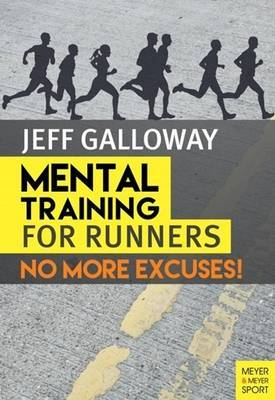Mental Training for Runners by Jeff Galloway