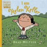 I Am Helen Keller by Brad Meltzer
