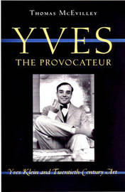 Yves the Provocateur by Thomas McEvilley