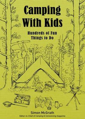 Camping with Kids by Simon McGrath