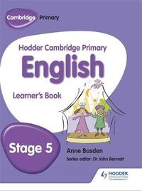Hodder Cambridge Primary English: Learner's Book Stage 5 by Anne Basden