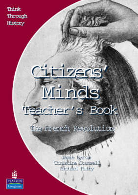 Citizens Minds The French Revolution Teacher's Book by Christine Counsell image