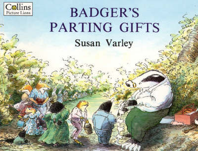 Badger's Parting Gifts by Susan Varley image