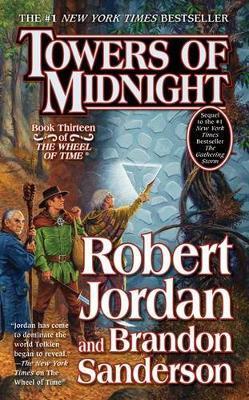 Towers of Midnight (Wheel of Time) by Robert Jordan