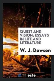 Quest and Vision by W J Dawson image