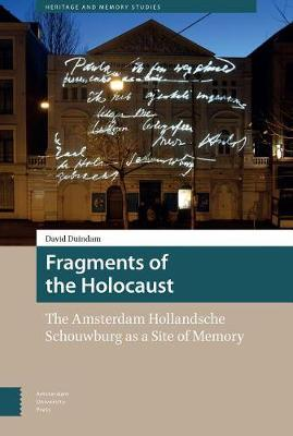 Fragments of the Holocaust by David Duindam image