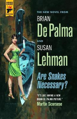 Are Snakes Necessary? by Brian DePalma
