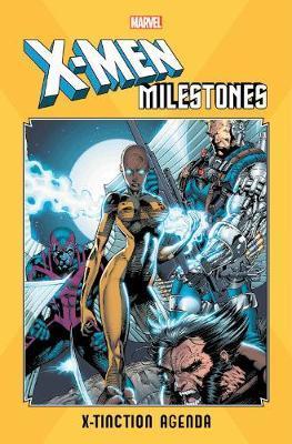 X-men Milestones: X-tinction Agenda by Marvel Comics