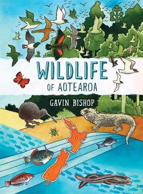 Wildlife of Aotearoa by Gavin Bishop