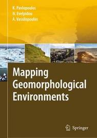Mapping Geomorphological Environments by Kosmas Pavlopoulos