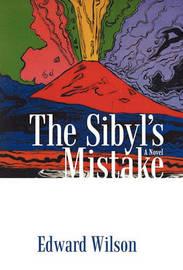 The Sibyl's Mistake by Edward Wilson