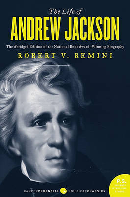 The Life of Andrew Jackson by Robert Vincent Remini image