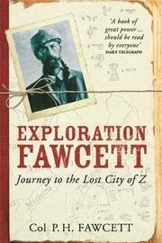 Exploration Fawcett by Percy Fawcett image