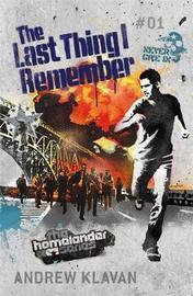 The Last Thing I Remember (Homelander #1) by Andrew Klavan