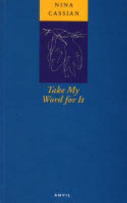 Take My Word for it by Nina Cassian
