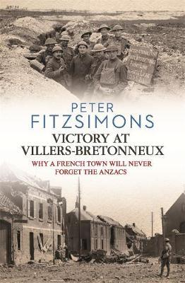 Victory at Villers-Bretonneux by Peter FitzSimons image