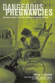 Dangerous Pregnancies by Leslie J Reagan image