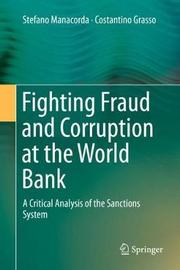 Fighting Fraud and Corruption at the World Bank by Stefano Manacorda