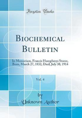 Biochemical Bulletin, Vol. 4 by Unknown Author