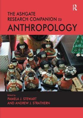 The Ashgate Research Companion to Anthropology by Andrew J. Strathern image