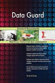 Data Guard Standard Requirements by Gerardus Blokdyk image