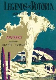 Legends of Rotorua by A.W. Reed