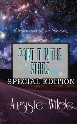 Paint it in the Stars by Auguste Wilde