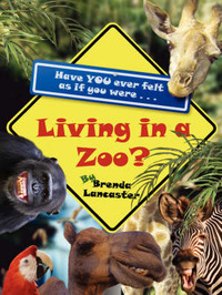 Living in a Zoo? by Brenda Lancaster image