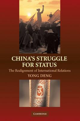 China's Struggle for Status by Yong Deng image