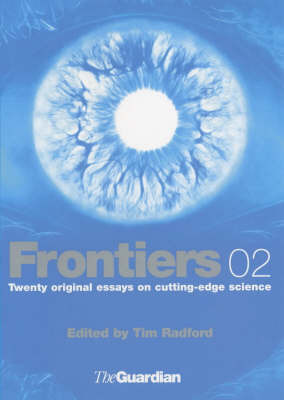 Frontiers: Science and Technology: 2002-2003: Bk. 3 by Tim Radford