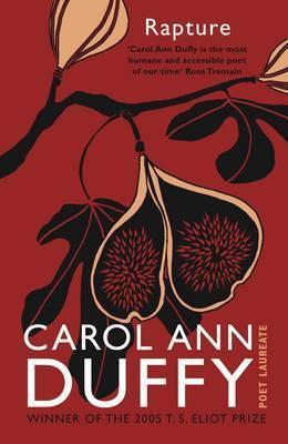 Rapture by Carol Ann Duffy