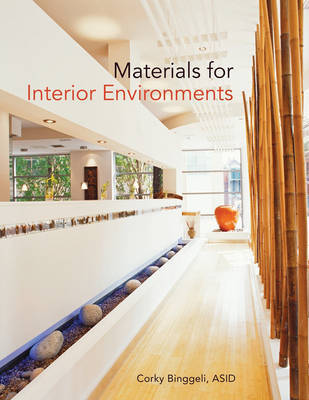 Materials for Interior Environments by Corky Binggeli