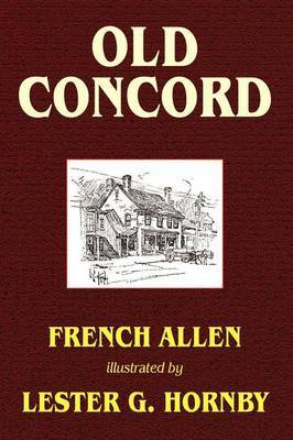 Old Concord by Allen French image