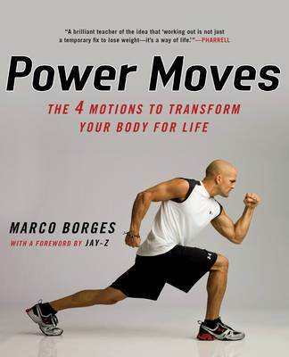 Power Moves by Marco Borges