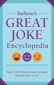Barbour's Great Joke Encyclopedia by Compiled by Barbour Staff