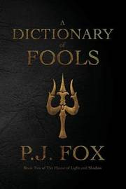 A Dictionary of Fools by P J Fox image