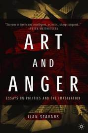 Art and Anger by I. Stavans image