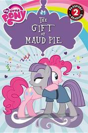 My Little Pony: The Gift of Maud Pie by Jennifer Fox image
