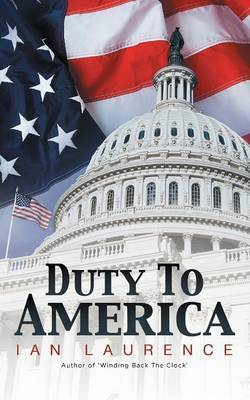 Duty to America by Ian Laurence image