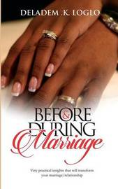 Before & During Marriage by Deladem K Loglo image