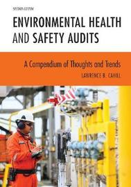 Environmental Health and Safety Audits by Lawrence.B. Cahill image