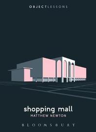 Shopping Mall by Matthew Newton